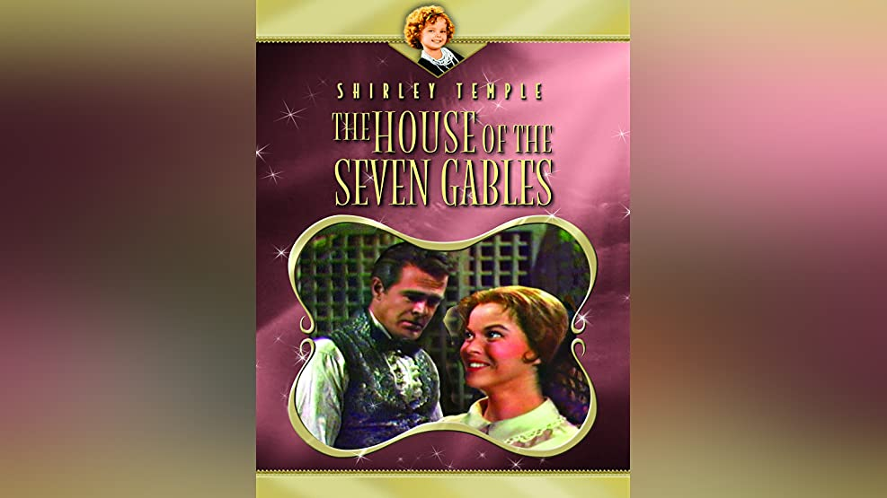 Shirley Temple: The House of Seven Gables