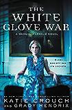The White Glove War (The Magnolia League)