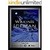 Waking Iceman