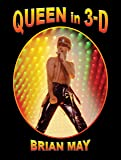 Queen in 3-D: A Photographic Biography (3d Stereoscopic Book)