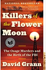 Killers of the Flower Moon: The Osage Murders and the Birth of the FBI Paperback