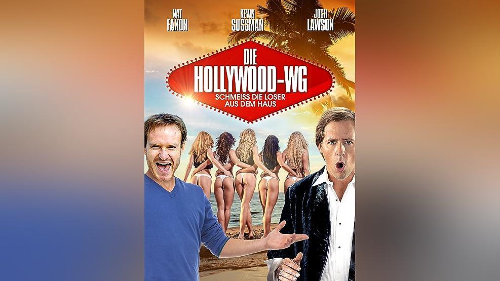 Die Hollywood-WG: Schmeiss die Loser aus dem Haus [dt./OV]