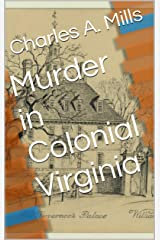 Murder in Colonial Virginia Kindle Edition
