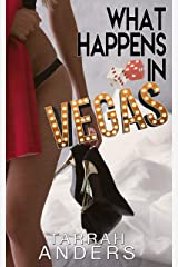 What Happens in Vegas (What Happens In... Book 1) Kindle Edition