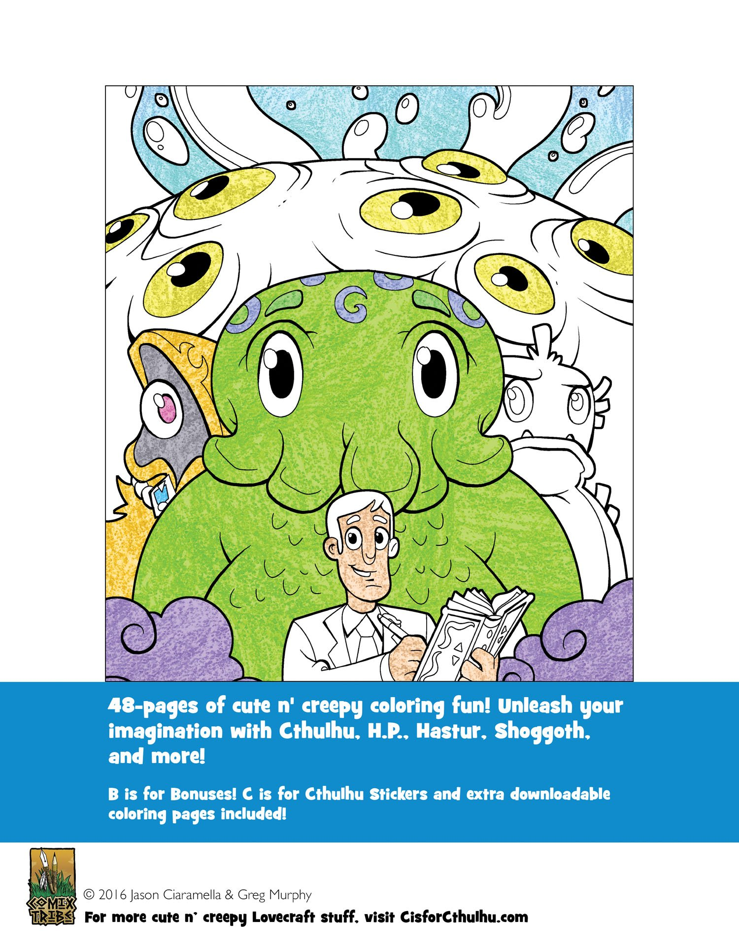 C is for Cthulhu Coloring Book: Greg Murphy, Jules Rivera, Jonathan ...
