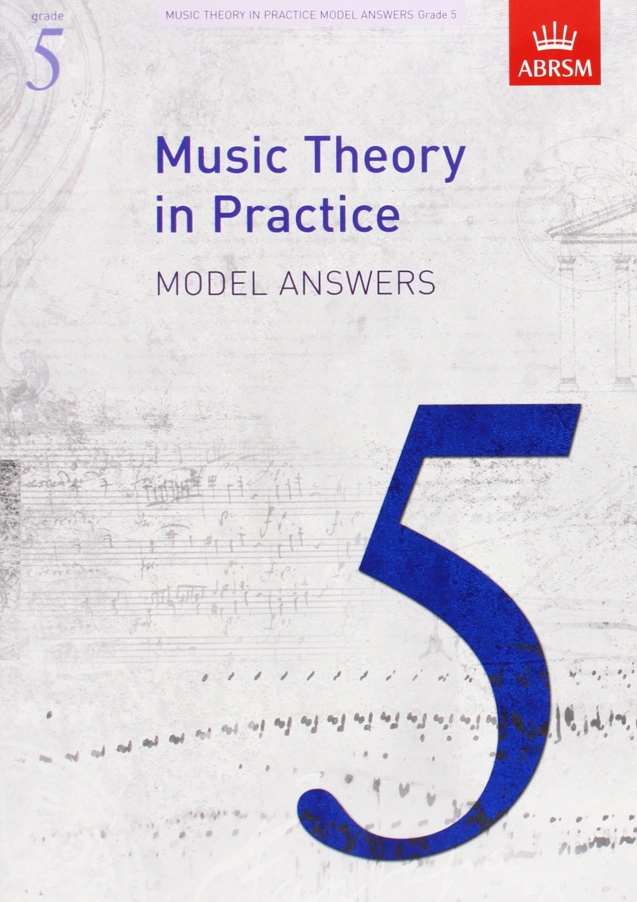 Music Theory Workbook for all instruments Theory Time Grade 5