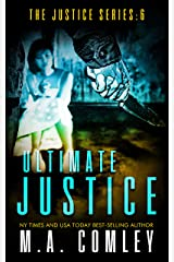 Ultimate Justice (Justice series Book 6) Kindle Edition