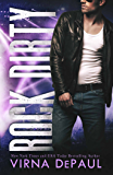 Rock Dirty (Rock Candy Book 2)
