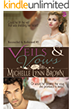 Veils and Vows (Reconciled and Redeemed Book 3)