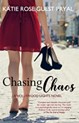 Chasing Chaos: A Romantic Suspense Novel (Hollywood Lights Series Book 3)
