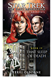 That Sleep of Death: Slings and Arrows #4 (Star Trek: The Next Generation)