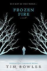 Frozen Fire Paperback