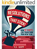 Resolutions That Stick! How 12 Habits Can Transform Your New Year