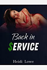 Back in Service (Service Girl Chronicles Book 2) Kindle Edition
