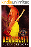 Backdraft (Police and Fire: Operation Alpha) (Eastwood Fire Department Book 1)