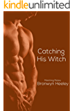 Catching His Witch  (Matching Mates  Book 2)
