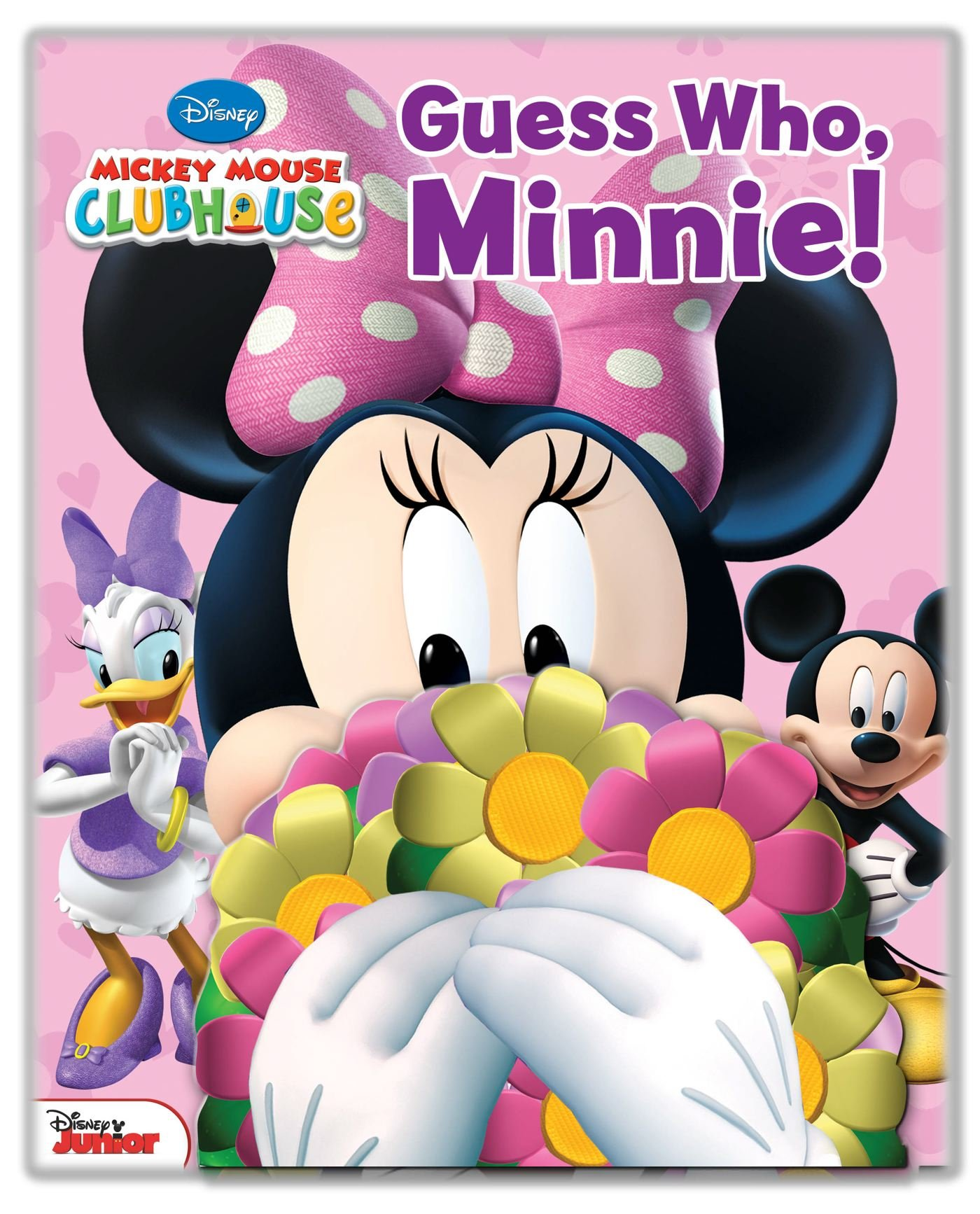 Disney Mickey Mouse Clubhouse Guess Who Minnie Hardcover – January 8 2013