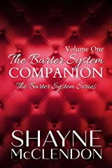 The Barter System Companion: Volume One: The Barter System Series Kindle Edition