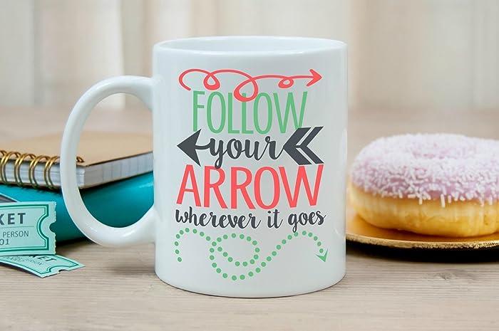 Amazon.com: Follow your Arrow Coffee mug - Motivational coffee mug ...