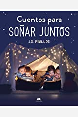 Cuentos para soñar juntos (Spanish Edition) Kindle Edition