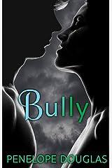 Bully (Fall Away Book 1) Kindle Edition