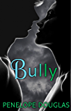 Bully (Fall Away Book 1)