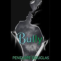 Bully (Fall Away Book 1) (English Edition)