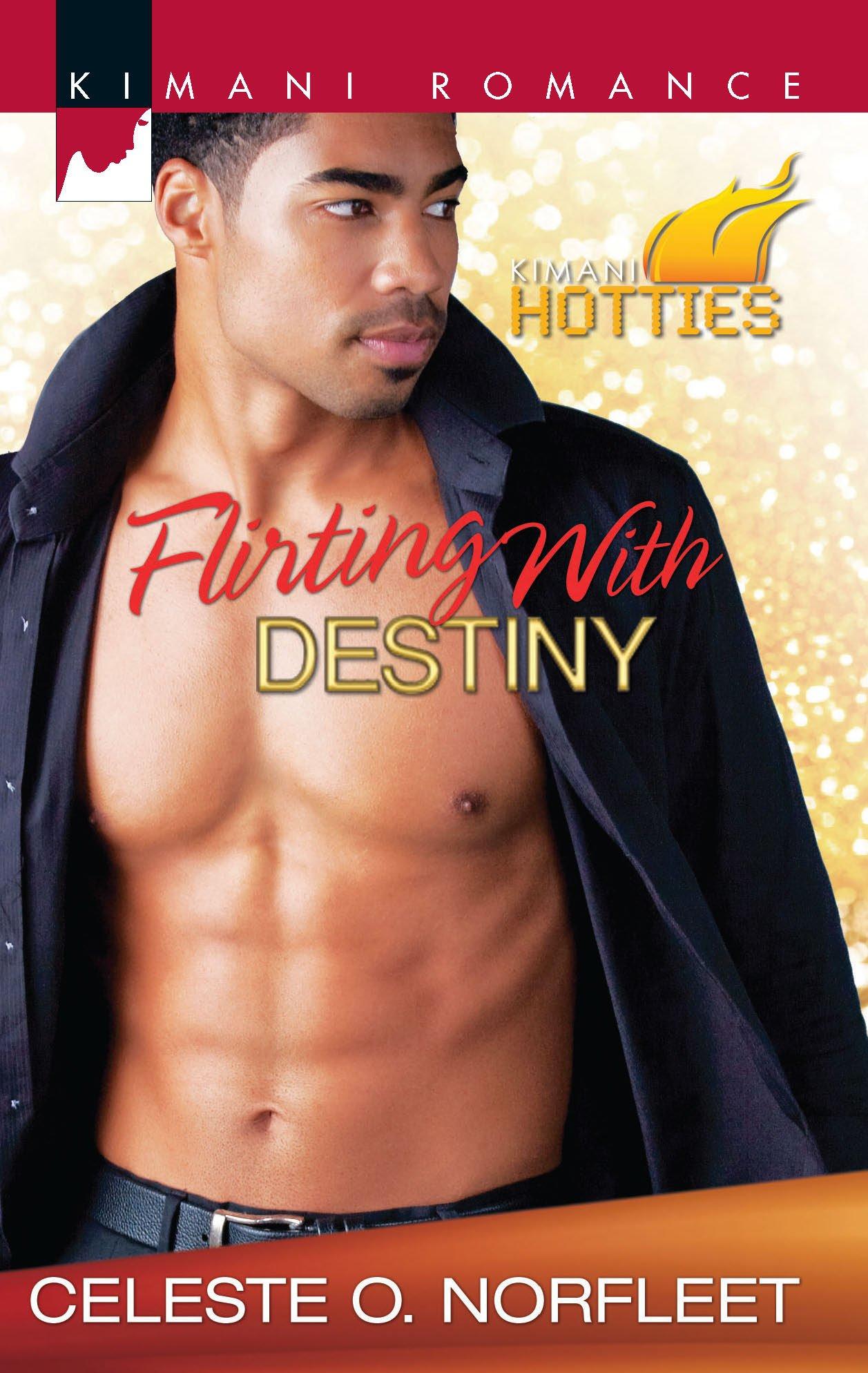 Amazon.com: Flirting with Destiny (Kimani Hotties) (9780373861903): Celeste  O. Norfleet: Books