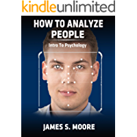 How to analyze people: Intro to psychology (English Edition)