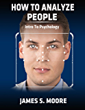 How to analyze people: Intro to psychology