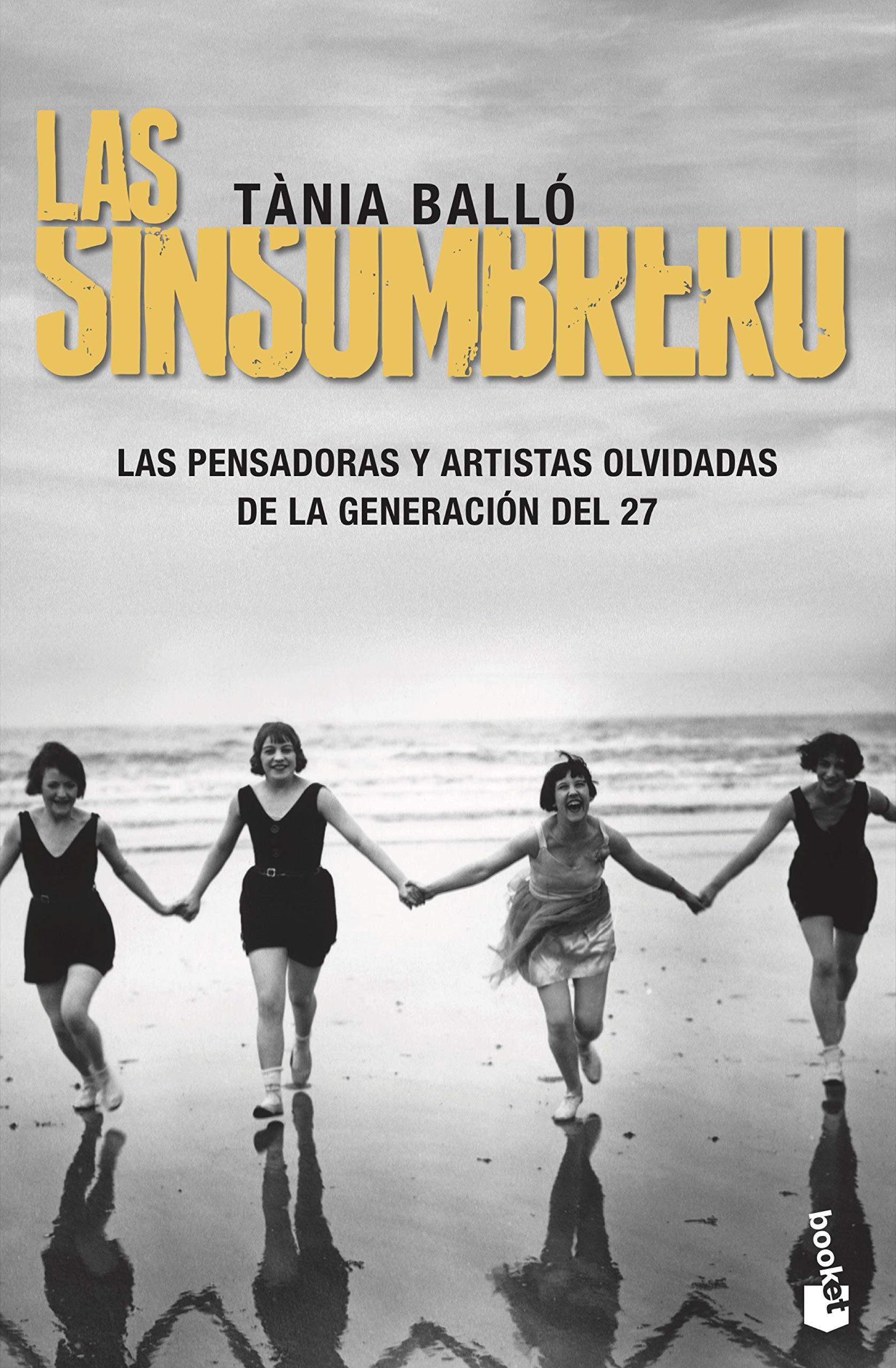 Las Sinsombrero: Sin ellas, la historia no está completa Divulgación: Amazon.es: Balló, Tània: Libros