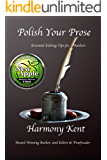 Polish Your Prose: Essential Editing Tips for Authors