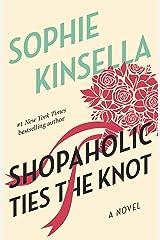 Shopaholic Ties the Knot: A Novel Kindle Edition