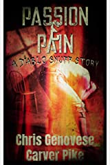 Passion & Pain: A Diablo Snuff Story Kindle Edition