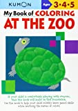 My Book of Coloring at the Zoo Ages 2-4