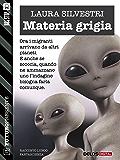 Materia grigia (Futuro Presente)