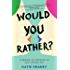 Would You Rather?: A Memoir of Growing Up and Coming Out