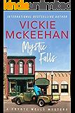 Mystic Falls (A Coyote Wells Mystery Book 1)