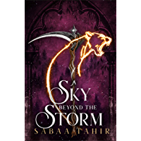 A Sky Beyond the Storm: The jaw-dropping finale to the New York Times bestselling fantasy series that began with AN…