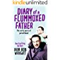 Diary of a Flummoxed Father: The early years of parenthood