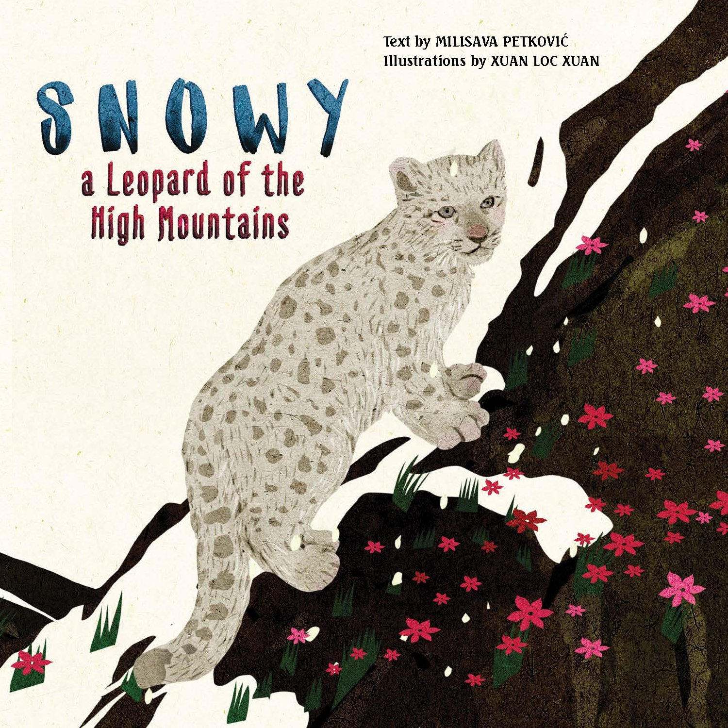 Download Snowy: A Leopard of the High Mountains (Happy Fox Books) A Heartwarming Children's Picture Book about Friendship & Courage that Teaches Respect for Animals and Helps Kids to Get in Touch with Nature pdf