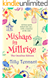 Mishaps in Millrise: Parts 1-4 in one book – plus a little extra…