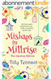 Mishaps in Millrise: Parts 1-4 in one book – plus a little extra… (English Edition)