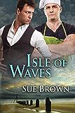 Isle of Waves (The Isle Series Book 3)