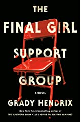 The Final Girl Support Group Hardcover