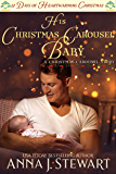 His Christmas Carousel Baby: 12 Days of Heartwarming Christmas (The Christmas Carousel Book 5)