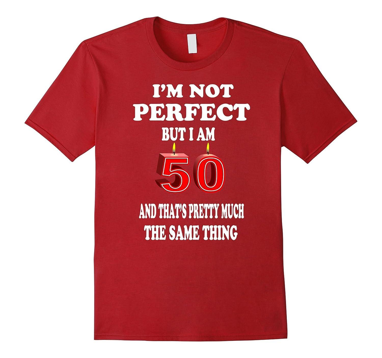 9197caaedef 50th Birthday Shirt Gift Fifty Year Old Fiftieth Birthday-FL ...