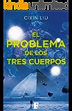 El problema de los tres cuerpos: Primer volumen trilogía (EPUBS)