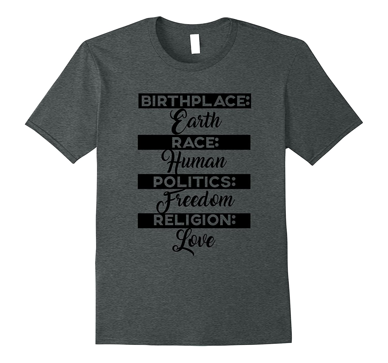 Birthplace Earth Race Human Politics Freedom Religion Love 2-Teeae