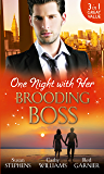 One Night with Her Brooding Boss: Ruthless Boss, Dream Baby / Her Impossible Boss / The Secretary's Bossman Bargain (Mills & Boon M&B)